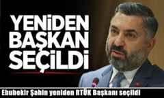 Ebubekir Şahin yeniden RTÜK Başkanı seçildi