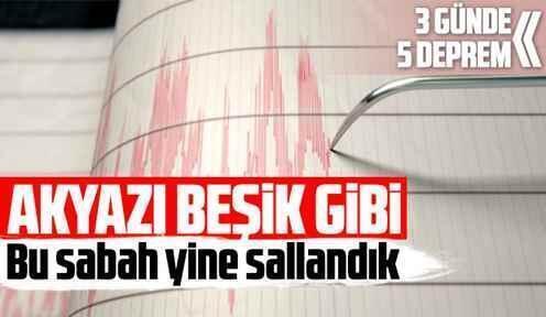 Akyazı'da korkutan deprem hareketliliği, yine sallandık