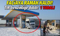 Faciaya Ramak Kaldı Tır benzinliğe daldı!