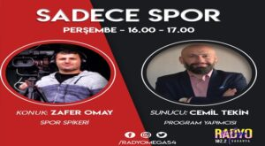 Zafer Omay Radyo Mega Sadece Spor Programına Konuk Oluyor.