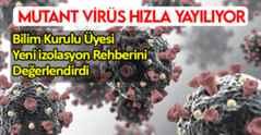 Bilim Kurulu Üyesi Uyardı: Mutant Virüs Hızla Yayılıyor
