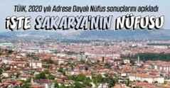 İşte Sakarya'nın nüfusu..
