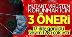 Mutant virüsten korunmak için uzmanlardan 3 öneri.