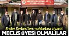 Serbes: Muhtarların meclis üyesi olması gerekir