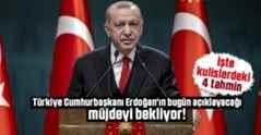 Türkiye bugün açıklanacak müjdeyi bekliyor.