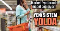 Market Fiyatlarında Model Değişiyor!