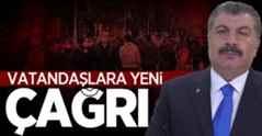Bakan Koca'dan vatandaşlara yeni çağrı