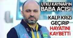 Gazeteci Utku Kaynar'ın Baba Acısı…
