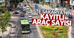 TÜİK Sakarya'da araç sayısını açıkladı.