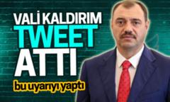Vali Kaldırım Sakaryalı vatandaşlara bu uyarıyı yaptı..