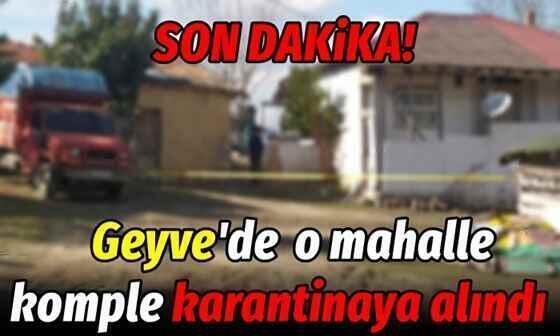 Geyve'de 6 ev daha karantinaya alındı