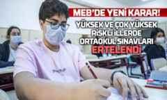 Sınavlar 3 Mayıs'a ertelendi.