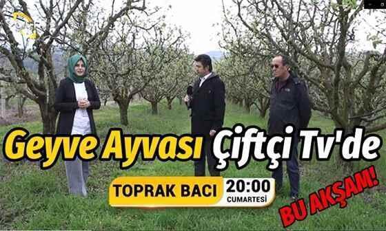 Çiftçi TV'nin Geyve çekimleri bu akşam yayınlanacak
