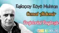 Kışlaçay Köyü Muhtarı Aldemir Projelerini Paylaştı!