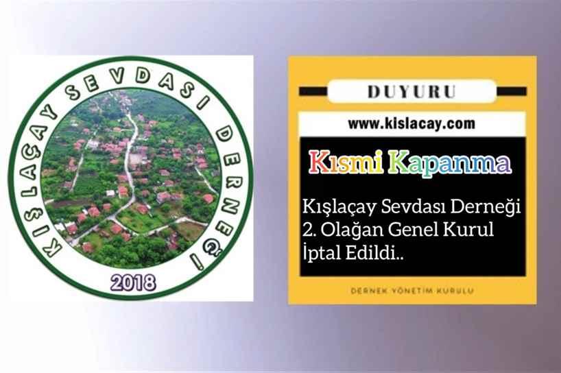 Kışlaçay Sevdası Derneği 2. Olağan Genel Kurul İptal Edildi..