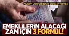 Erdoğan müjdeyi vermişti! İşte emekli ikramiyeleri için 3 formül
