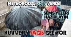 Şemsiyeleri Hazırlayın Kuvvetli Sağanak Yağış Geliyor.
