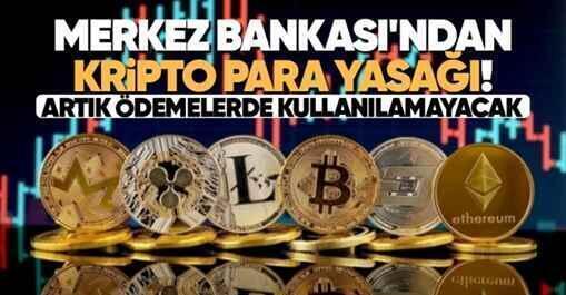 Merkez Bankası'ndan kripto para yasağı..