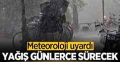 Meteoroloji uyardı: Yağış günlerce sürecek!