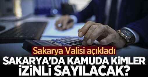 Sakarya'da kamuda kimler idari izinli sayılacak?