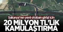 Sakarya'nın yeni otoban girişi için 20 milyon TL'lik kamulaştırma