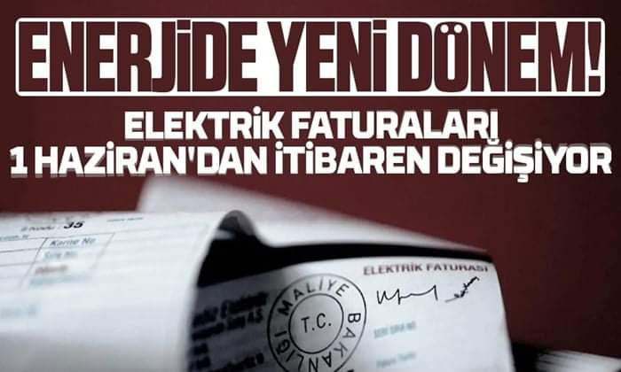 Enerjide yeni dönem! Elektrik faturaları değişecek..