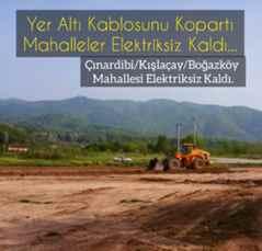 Dikkatsiz Çalışma Çınardibi/Kışlaçay/Boğazköyü Elektriksiz Bıraktı.