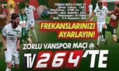 Sakaryaspor-Vanspor maçı canlı yayınla TV264'te!