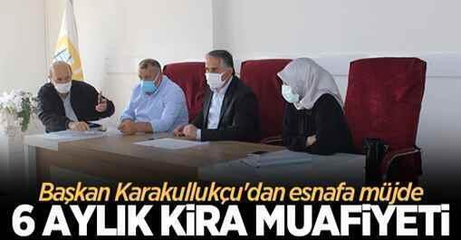 Başkan Karakullukçu'dan esnafa müjde: 6 aylık kira muafiyeti