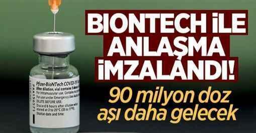 BioNTech ile anlaşma imzalandı! 90 milyon doz aşı daha gelecek