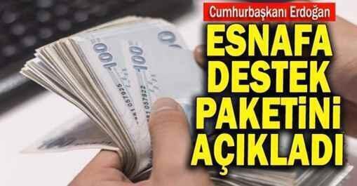 Esnafa destek paketi.. İşletmelere 3 bin ile 5 bin lira dağıtılacak