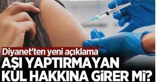 Diyanet'ten yeni aşı açıklaması.