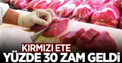 Kırmızı ete yüzde 30 zam geldi!