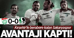 Kırşehir'le berabere kalan Sakaryaspor avantajı kaptı!