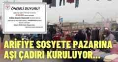 Arifiye Sosyete Pazarına Aşı Çadırı Kuruluyor.