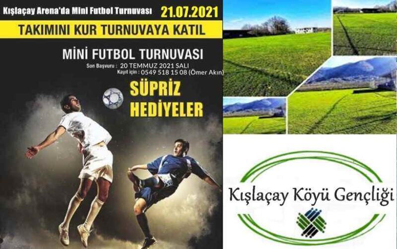 Kışlaçay Arena'da Mini Futbol Turnuvası Düzenlenecek.