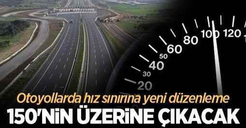 Otoyollarda hız limitleri değişiyor..