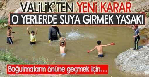 Sakarya'da suya girmek yasaklandı.