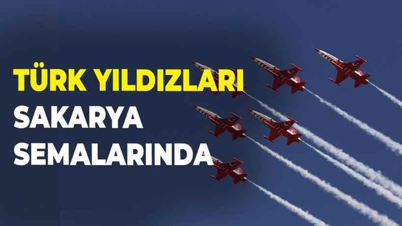 Türk Yıldızları Adapazarı'nın semalarında uçtu..