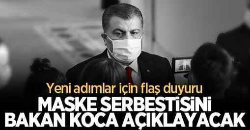 Yeni adımlar için flaş duyuru: Maske serbestisini Bakan Koca açıklayacak