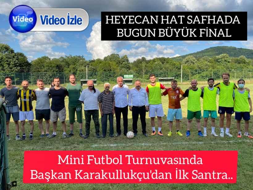 Mini Futbol Turnuvasında Başkan Karakullukçu'dan İlk Santra..