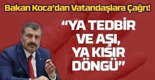 Bakan Koca'dan Vatandaşlara Çağrı..
