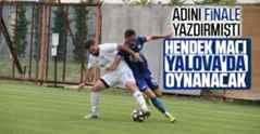 Hendekspor Vs Çilimli Belediyespor Final maçı Yalova'da