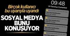 Sosyal medya bunu konuşuyor: Test Alert Notification Evde Kal Türkiye uyarısı