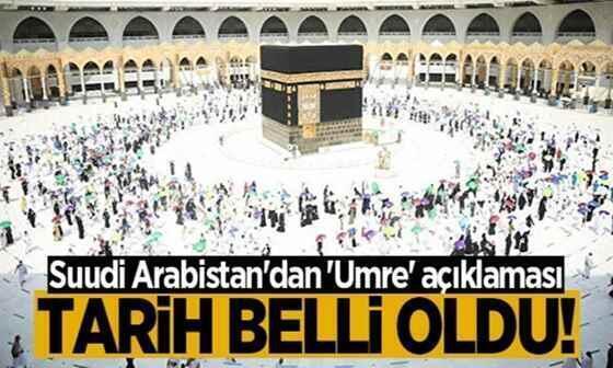 Suudi Arabistan'dan 'Umre' açıklaması: Tarih belli oldu!