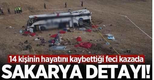 14 kişinin hayatını kaybettiği feci kazada Sakarya detayı!