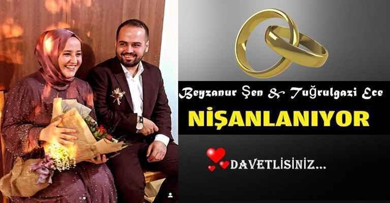 Beyzanur Şen & Tuğrulgazi Ece Çifti Nişan Merasimi Davet!