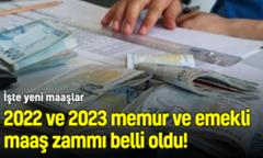 2022 ve 2023 memur ve emekli maaş zammı belli oldu!