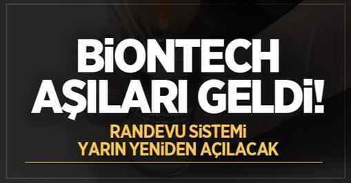 BioNTech aşıları geldi! Randevu sistemi yarın yeniden açılacak.