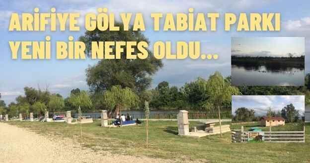 Arifiye Gölya Tabiat Parkı Yeni Bir Nefes Oldu.